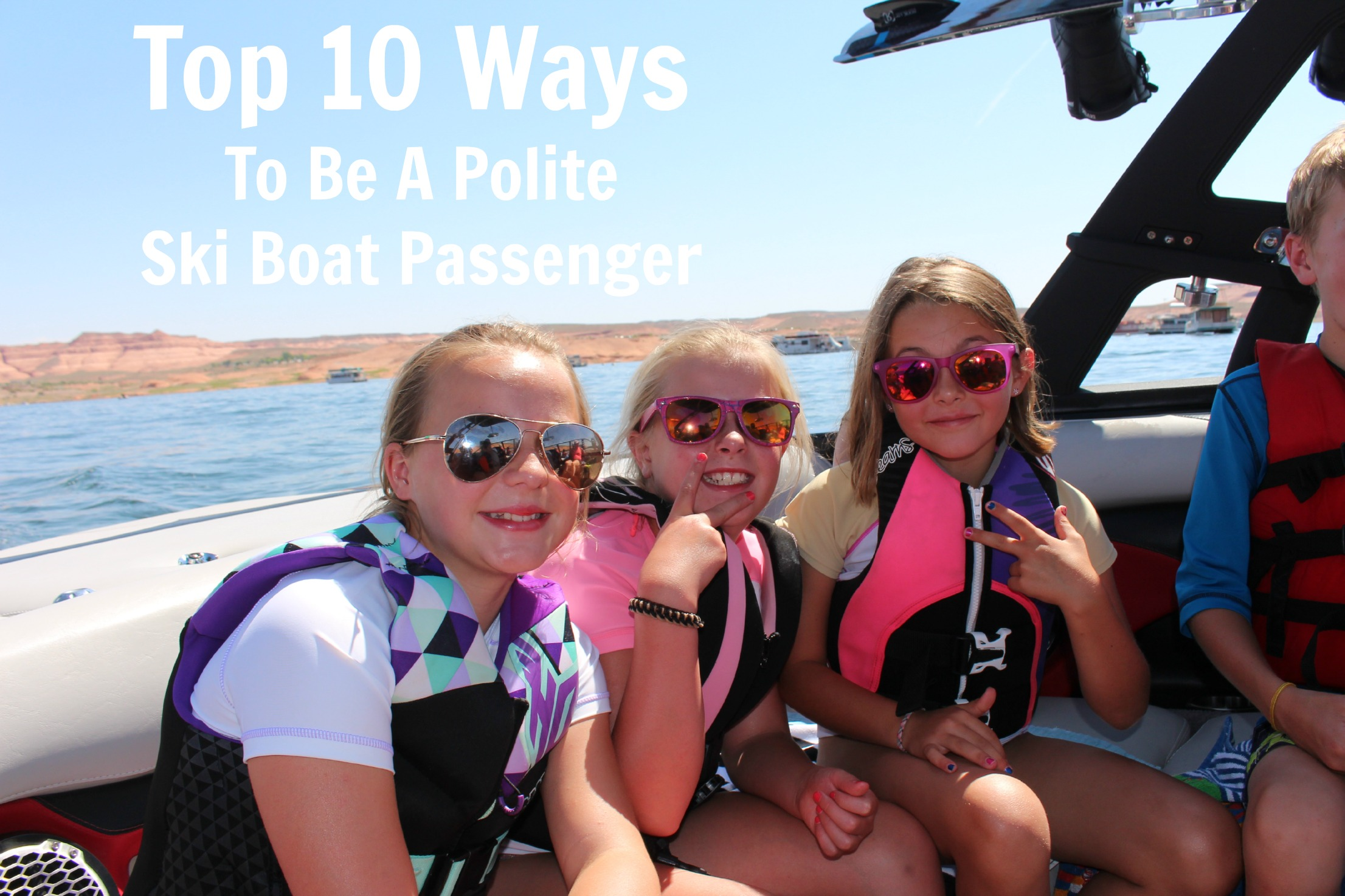 Top 10 Ways To Be A Polite Ski Boat Passenger