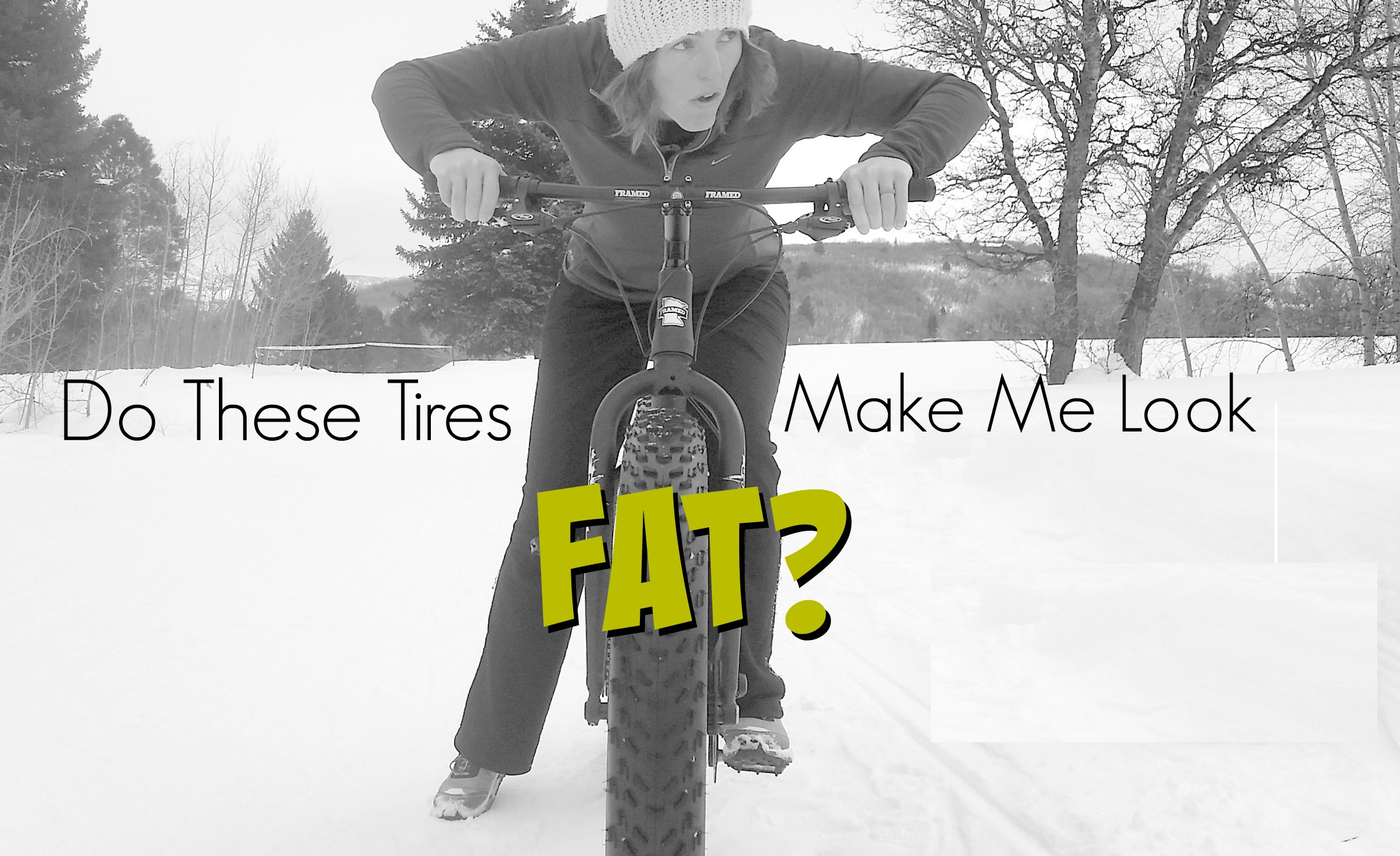Do These Tires Make Me Look Fat?
