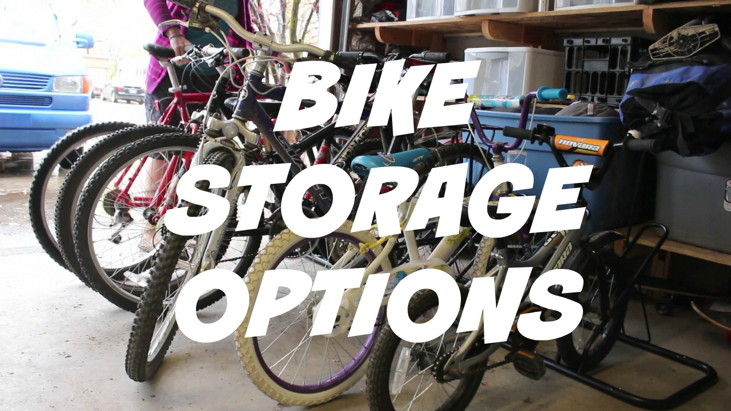 & Storage Options For Bike Hoarders | Nature For Kids
